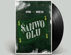 Dapiano - Sanwo Olu Ft. Wande Coal